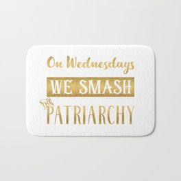On Wednesdays We Smash the Patriarchy, Gold Bath Mat