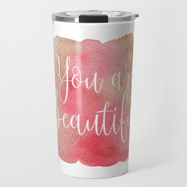 You are Beautiful - brown and pink Travel Mug