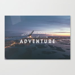 Never Lose Your Sense of Adventure Canvas Print