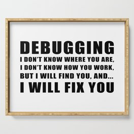 Debugging Serving Tray