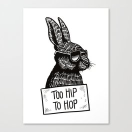 Too Hip To Hop Canvas Print
