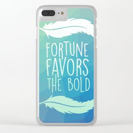 Fortune Favors the Bold Clear iPhone Case
