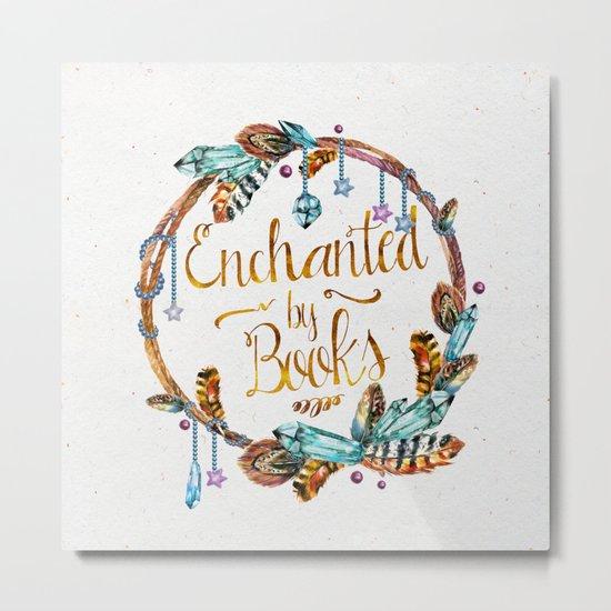Enchanted by Books Metal Print