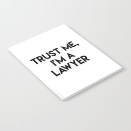 Trust me I'm a lawyer Notebook
