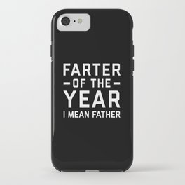 Farter Of The Year Funny Quote iPhone Case