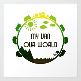 My Van Our World - Forest Art Print