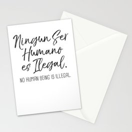 Ningun Ser Humano Es Ilegal Stationery Cards