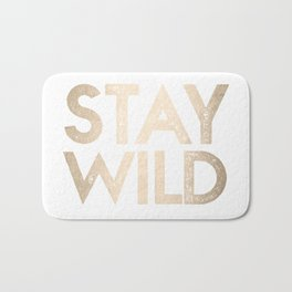 Stay Wild White Gold Quote Bath Mat