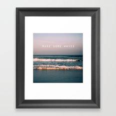 Make Some Waves Framed Art Print