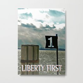 LIBERTY FIRST - High Metal Print