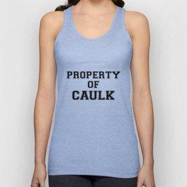 Property of CAULK Unisex Tank Top