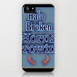 Halo Broken Horns Growing Funny Rage Phrase iPhone Case