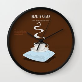 Reality Check Wall Clock
