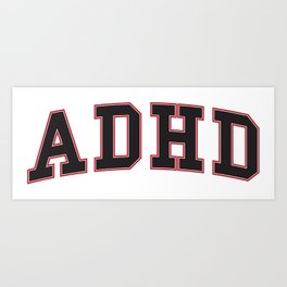 ADHD University Art Print