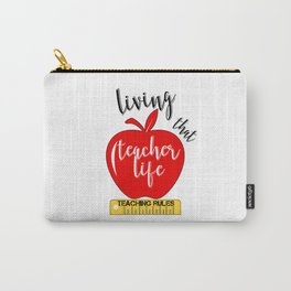 Teacher Life Teaching Rules School Funny Lesson Preschool Kindergarten Carry-All Pouch