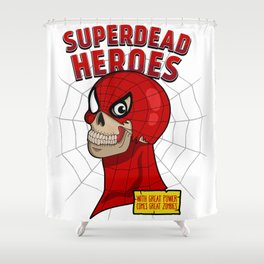 Superdead heroes: spider-dead Shower Curtain