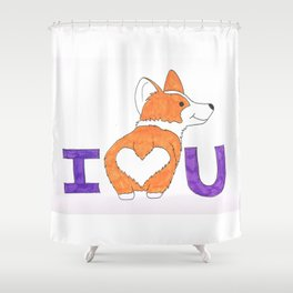 Corgi Butt Love you Shower Curtain