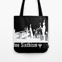 One Sixth Ism (White World) Tote Bag