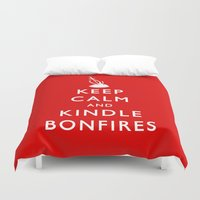kindle Duvet Covers featuring Keep Calm & Kindle Bonfires by Zach Shonkwiler