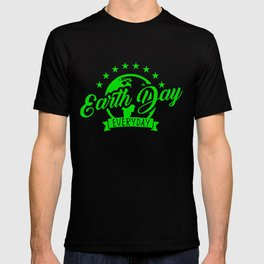 Earth Day Everyday  51th Anniversary Cute Recycling Teacher T-shirt