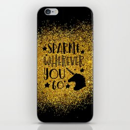 Sparkle Wherever You iPhone Skin