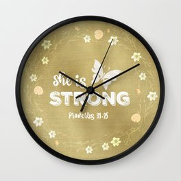 Proverbs She is Strong  Wall Clock