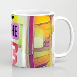 Life's a Gamble Coffee Mug