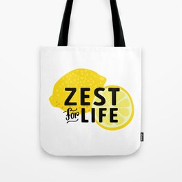Zest for Life Tote Bag