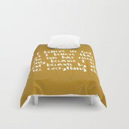 I Believe In God As I Believe That The Sun Has Risen - Gold Comforters