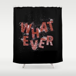 Red Whatever Shower Curtain