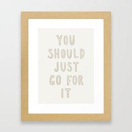 Just Go For It Light Framed Art Print