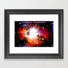 Hyperspace - Transmission. Framed Art Print