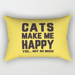 Cats Make Me Happy Funny Quote Rectangular Pillow