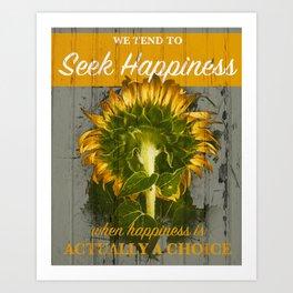 Seek Happiness Art Print
