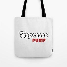 Espresso Pump Tote Bag