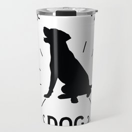 Ask me about my dog Travel Mug