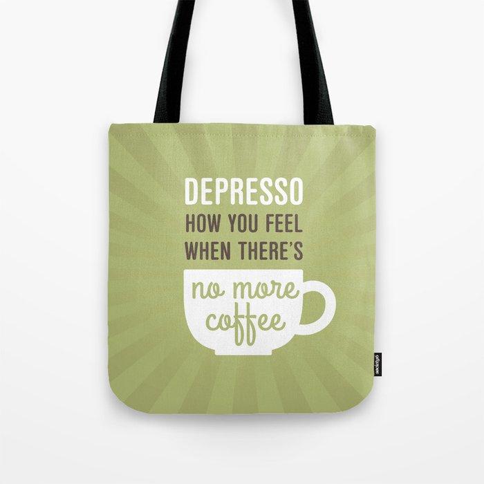 Coffee: Depresso Tote Bag