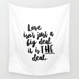 Love is the deal Wall Tapestry