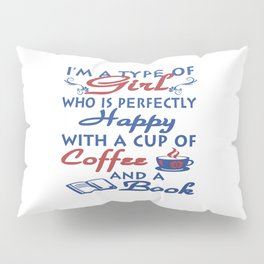 Girl with a cup of coffee and a book Pillow Sham