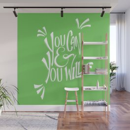 You can and you will (Green Flash) Wall Mural