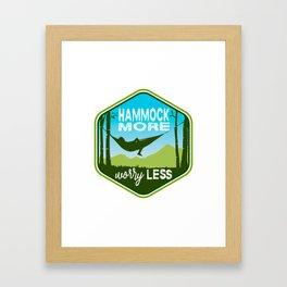 Hammock More.Worry Less. Framed Art Print