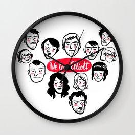 We Love Elliott Wall Clock