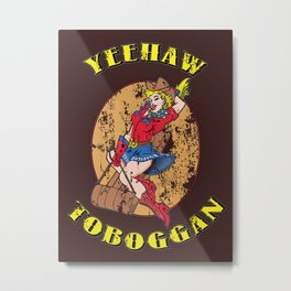 Yeehaw Cowgirl - distressed Metal Print