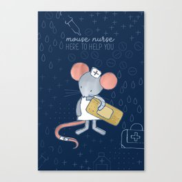Mouse Nurse Here to Help You Canvas Print