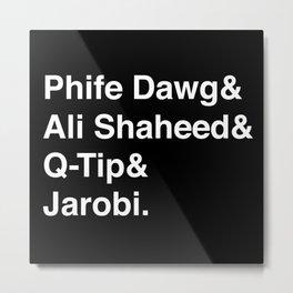 Phife Dawg & Ali Shaheed & Q-Tip & Jarobi. Metal Print