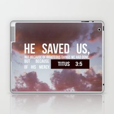 HE SAVED US Laptop & iPad Skin