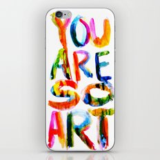 You are So Art iPhone Skin