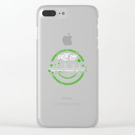 Earth Day Our Lives Depend on It Environmental Clear iPhone Case