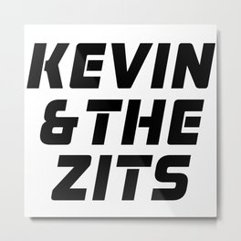 The Office Print // Kevin & the Zits Metal Print