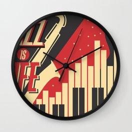 JAZZ IS LIFE Wall Clock